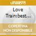 LOVE TRAIN:BEST OF