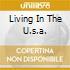 LIVING IN THE U.S.A.