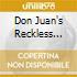 DON JUAN'S RECKLESS DAUGHTER