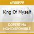 KING OF MYSELF