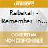 Rebekah - Remember To Breathe