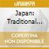 JAPAN: TRADITIONAL MUSIC