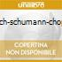 BACH-SCHUMANN-CHOPIN