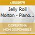 Jelly Roll Morton - Piano Rolls