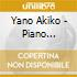 Yano Akiko - Piano Nightly