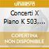 CONCERTI X PIANO K 503, K 448