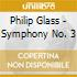 Philip Glass - Symphony No. 3
