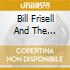 BILL FRISELL AND THE WILLIES