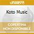 KOTO MUSIC