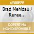 Brad Mehldau / Renee Fleming - Love Sublime