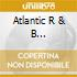 ATLANTIC R & B 1947-1974/VOLUME 3