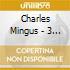 Charles Mingus - 3 Or 4 Shades Of Blues