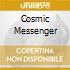 COSMIC MESSENGER