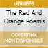 THE RED AND ORANGE POEMS