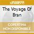 THE VOYAGE OF BRAN
