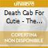 Death Cab For Cutie - The Open Door
