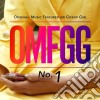 OMFGG - Original Music Featured On Gossip Girl No.1