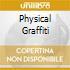 PHYSICAL GRAFFITI