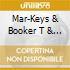 Mar-Keys & Booker T & The Mg'S - Back To Back