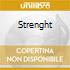 STRENGHT