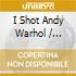 O.S.T - I Shot Andy Warhol