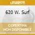 620 W. SURF