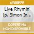 LIVE RHYMIN' (P. SIMON IN CONCERT)