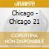 Chicago - Chicago 21
