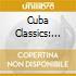 CUBA CLASSICS 2: DANCING WITH THE...