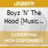 O.S.T - Boyz 'N' The Hood