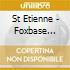 St Etienne - Foxbase Alpha