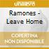 LEAVE HOME (RISTAMPA)
