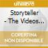 STORYTELLER - THE VIDEOS 1984-1991