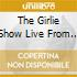 THE GIRLIE SHOW LIVE FROM DOWN UNDER