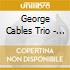 George Cables Trio - A Letter To Dexter