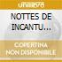 NOTTES DE INCANTU 1974-1992/2CDx1