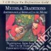 MYTHS & TRADITIONS (BOX 5CD - IRISH & CELTIC MUSIC)