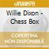 Willie Dixon - Chess Box