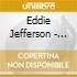 Eddie Jefferson - The Main Man