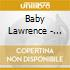 Baby Lawrence - Dancemaster