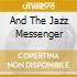 AND THE JAZZ MESSENGER