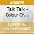 Talk Talk - Colour Of Spring