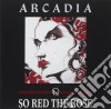 Arcadia - So Red The Rose