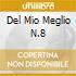 DEL MIO MEGLIO N.8