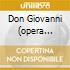 DON GIOVANNI (OPERA COMPLETA) GIULIN