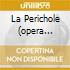 LA PERICHOLE (OPERA COMPLETA) PLASSO