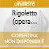 RIGOLETTO (OPERA COMPLETA) CALLAS