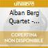 STRING QUARTETS N.1-6 ALBAN BERG QUA