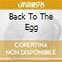 BACK TO THE EGG