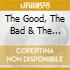 THE GOOD, THE BAD AND THE UCLY(COL.S
